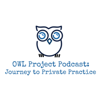 OWL Project: Journey to Private Practice podcast