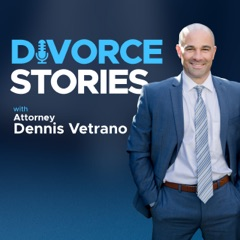 Divorce Stories Podcast | Real Divorce Answers from a Real Divorce Lawyer