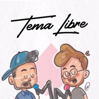Tema Libre podcast