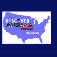 Discover America with Prince Nesta podcast