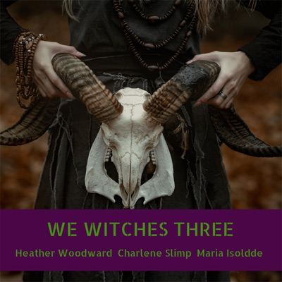 We Witches Three