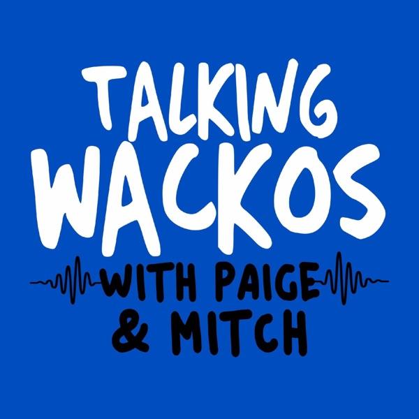 Talking Wackos