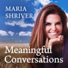 Meaningful Conversations with Maria Shriver artwork