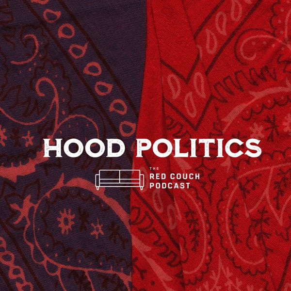 The hood politics with prop's Podcast