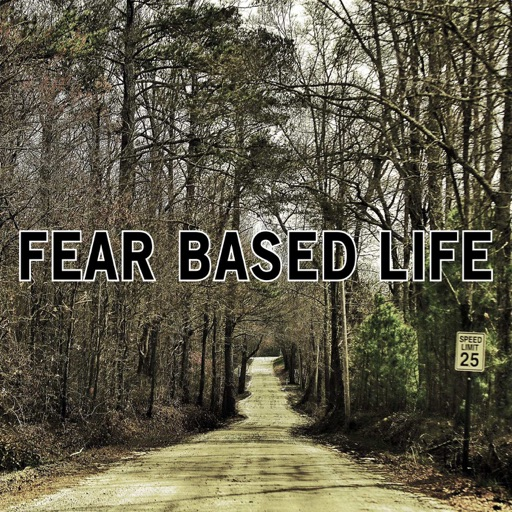 Cover image of Fear Based Life