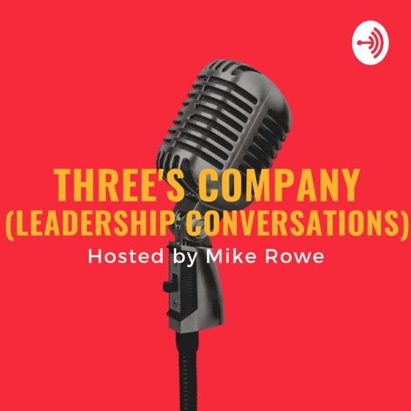 Three's Company (Leadership Conversations)