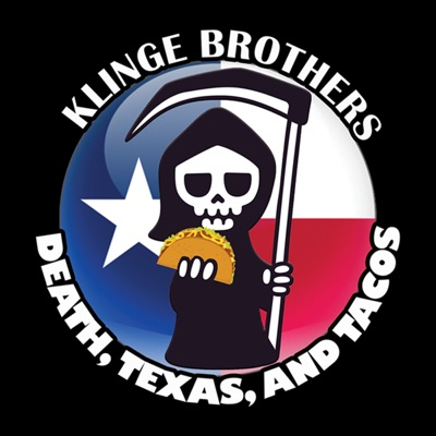 Death, Texas, and Tacos with the Klinge Brothers