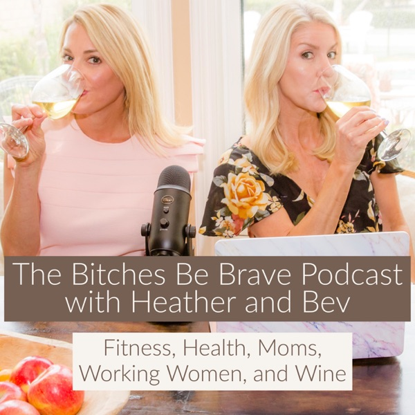 The Bitches Be Brave Podcast -Advocating for the Work from Home Parent Navigating Life.