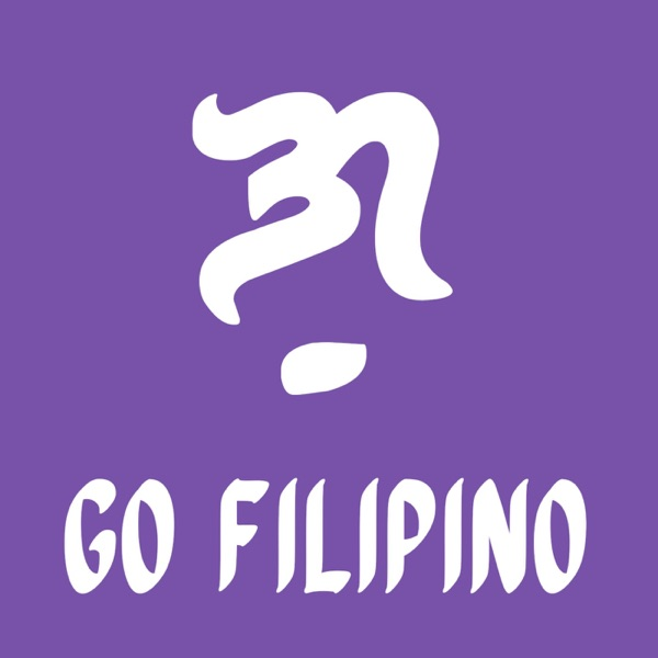 Go Filipino: Let's Learn Tagalog podcast show image