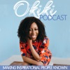 Okiki Podcast: Making Inspirational People Known artwork