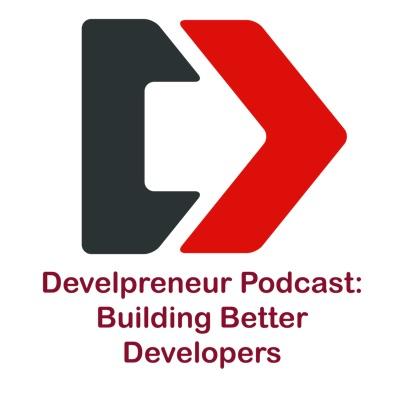 Develpreneur: Become a Better Developer and Entrepreneur