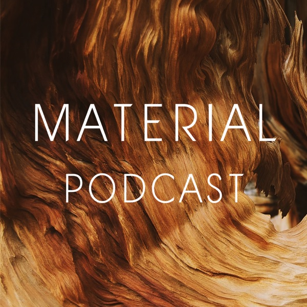 Material Podcast