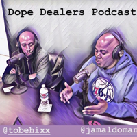 Dope Dealers podcast