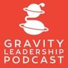 Gravity Leadership Podcast artwork