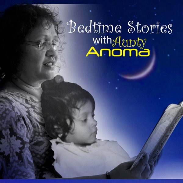 Bedtime Stories with Aunty Anoma