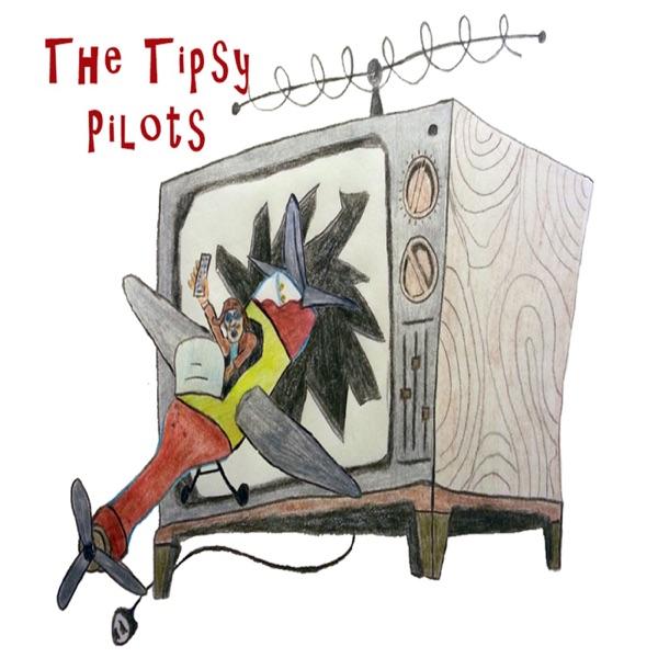 The Tipsy Pilots