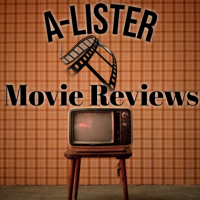 A-Lister Movie Reviews podcast