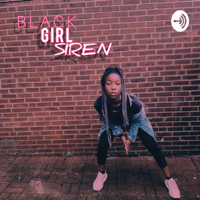Black Girl Siren with Nia Ivy podcast