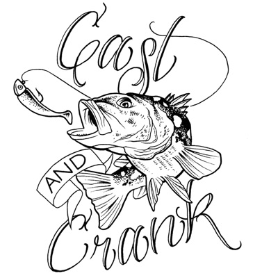 Cast and Crank Fishing podcast