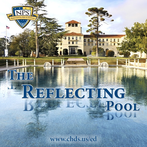 The Reflecting Pool – CHDS/Ed