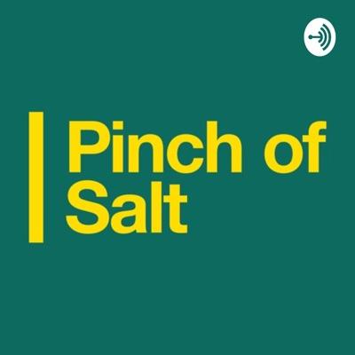 Podcastul Pinch of Salt