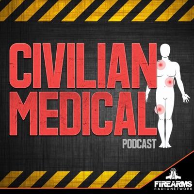 Civilian Medical Podcast