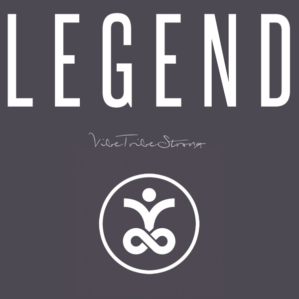 BECOMING LEGENDARY A VIBETALITY PODCAST