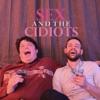 Sex and the Cidiots artwork