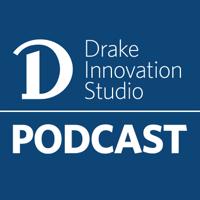 Drake Innovation Podcast podcast