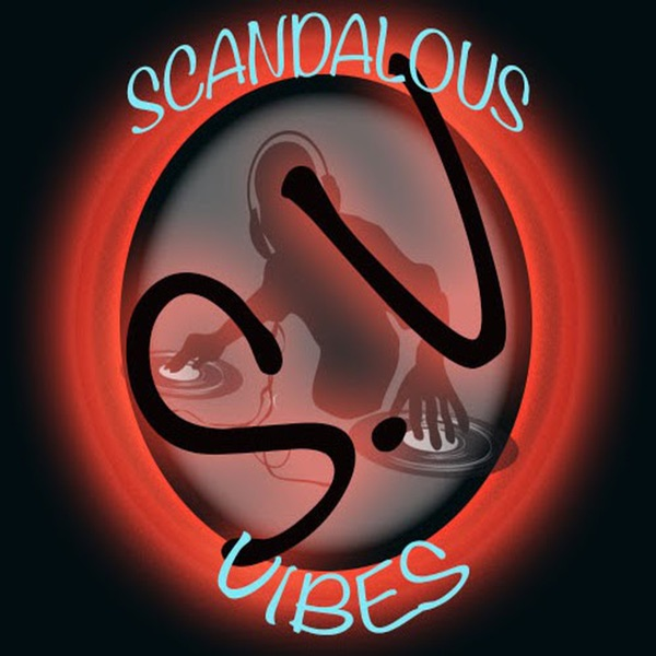 Scandalous Vibes Podcast