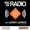 RealGM Radio with Danny Leroux artwork