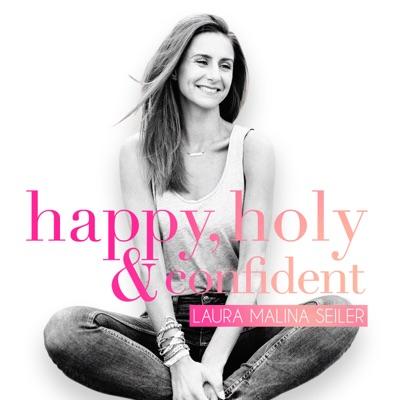 happy, holy & confident. Dein Podcast fürs Herz und den Verstand:Laura Malina Seiler