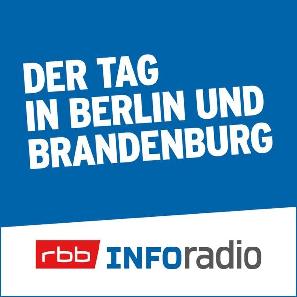 Der Tag in Berlin und Brandenburg   Inforadio