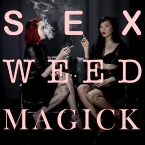 Sex Weed Magick