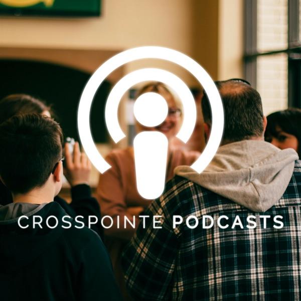 Crosspointe Church | Sermons