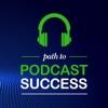 Path to Podcast Success artwork