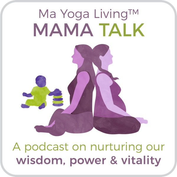 Mama Talk: Discover your innate power, wisdom, and nurturing energy