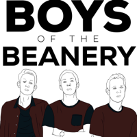 Boys Of The Beanery Podcast podcast