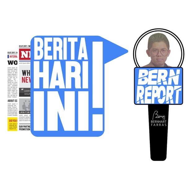Berita Hari Ini - Nasional & Internasional #BERNReport