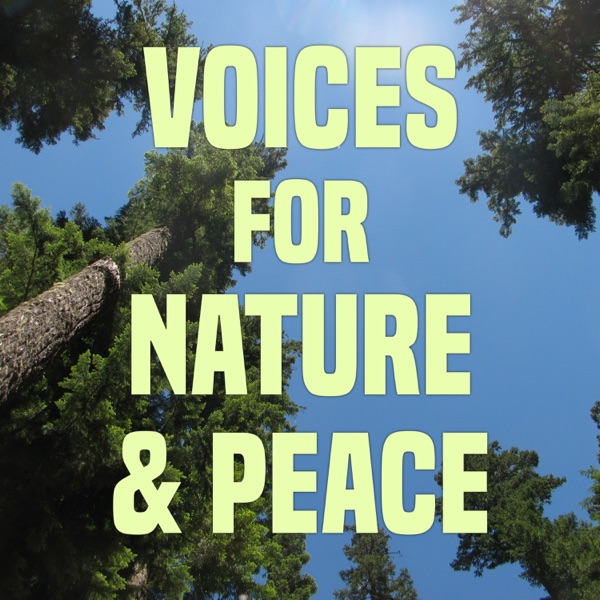 Voices for Nature & Peace