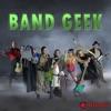 Band Geek artwork