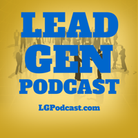 Lead Generation Podcast podcast