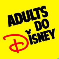 Adults Do Disney podcast