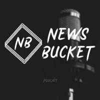News Bucket podcast