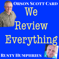 Orson Scott Card's We Review Everything podcast podcast