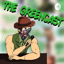 The Greencast On Apple Podcasts