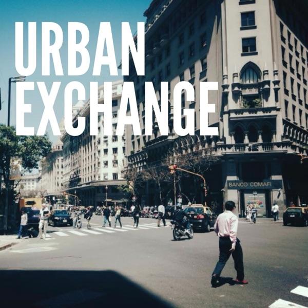 Urban Exchange Podcast