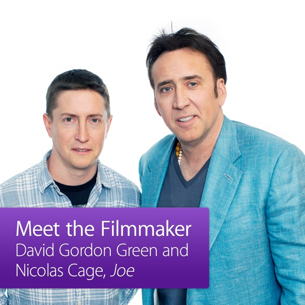 David Gordon Green and Nicolas Cage: Meet the Filmmaker