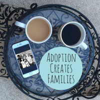 Adoption Creates Families podcast podcast
