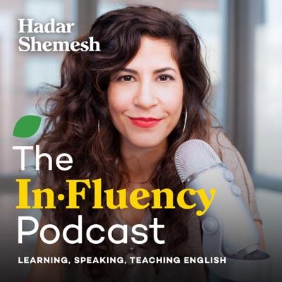 The InFluency Podcast:Hadar Shemesh